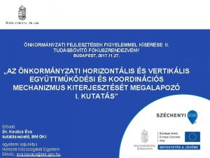 NKORMNYZATI FEJLESZTSEK FIGYELEMMEL KSRSE II TUDSBVT FKUSZRENDEZVNY BUDAPEST