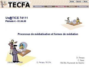 UsTICE 74111 Priode 4 01 04 08 Processus