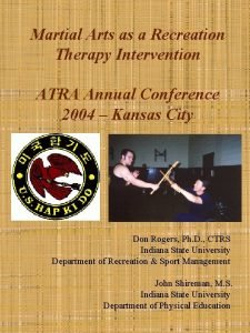 Martial Arts as a Recreation Therapy Intervention ATRA