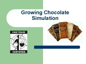 Growing Chocolate Simulation Simulation Growing Cocoa Beans l