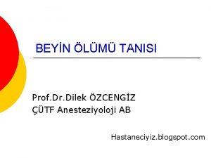 BEYN LM TANISI Prof Dr Dilek ZCENGZ TF