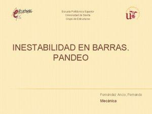 Escuela Politcnica Superior Universidad de Sevilla Grupo de