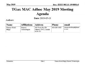 May 2019 doc IEEE 802 11 190881 r