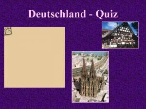 Deutschland Quiz In welcher Stadt liegt der grte
