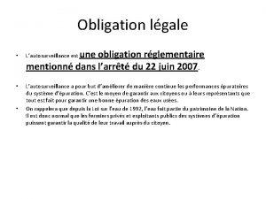 Obligation lgale une obligation rglementaire mentionn dans larrt