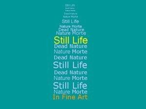 Still Life Dead Nature Morte Still Life Nature