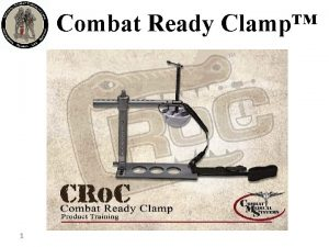 Combat Ready Clamp 1 Combat Ready Clamp Dispositivo