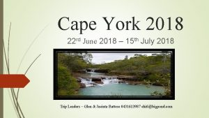 Cape York 2018 22 rd June 2018 15