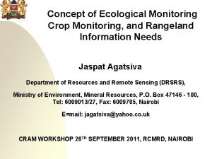 Concept of Ecological Monitoring Crop Monitoring and Rangeland