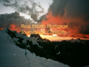 Real Estate Mortgage Investment Conduits Brief History of