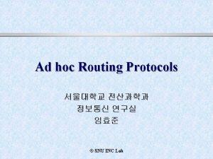Ad hoc network Ad hoc network l l