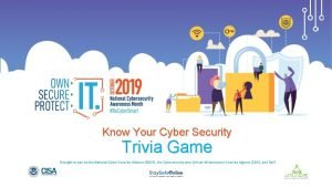 Know Your Cyber Security Trivia Game Brought to