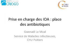 Prise en charge des IOA place des antibiotiques