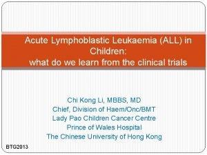 Acute Lymphoblastic Leukaemia ALL in Children what do