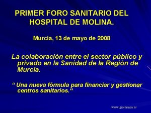 PRIMER FORO SANITARIO DEL HOSPITAL DE MOLINA Murcia