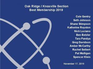 Oak Ridge Knoxville Section Best Membership 2019 Cole