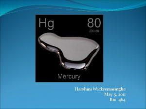 Harshini Wickremasinghe May 5 2011 Bio 464 PhysicalChemical