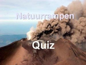 Natuurrampen Quiz Spelregels 20 vragen ong 1 minuut