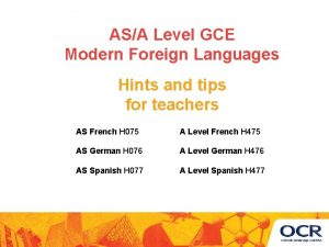 ASA Level GCE Modern Foreign Languages Hints and