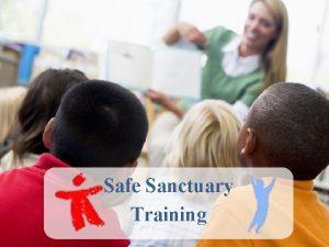 Safe Sanctuary Training What A is Safe Sanctuary