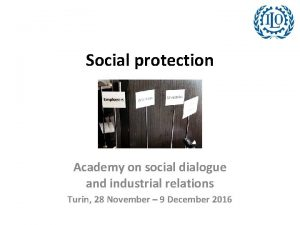 Social protection Academy on social dialogue and industrial