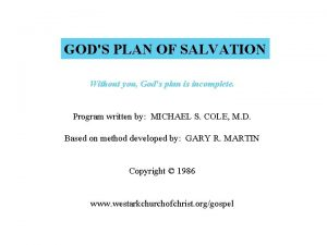 GODS PLAN OF SALVATION Without you Gods plan