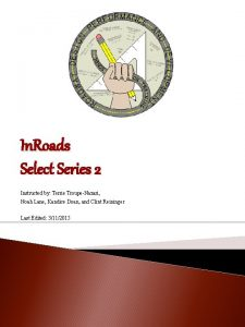 In Roads Select Series 2 Instructed by Terrie