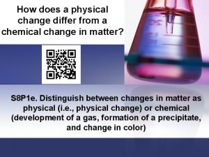 How does a physical change differ from a