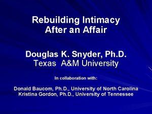 Rebuilding Intimacy After an Affair Douglas K Snyder