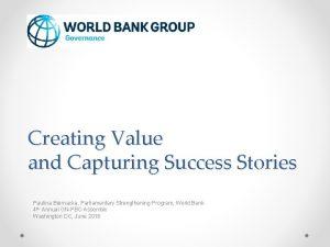 Creating Value and Capturing Success Stories Paulina Biernacka