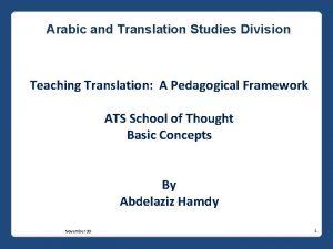 Arabic and Translation Studies Division Teaching Translation A