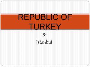 REPUBLIC OF TURKEY stanbul MUSTAFA KEMAL ATATURK 1881