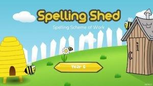 Spelling Scheme of Work Year 6 190619 Spelling