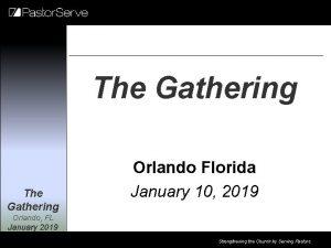 The Gathering Orlando Florida January 10 2019 Orlando