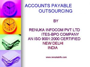 ACCOUNTS PAYABLE OUTSOURCING BY RENUKA INFOCOM PVT LTD