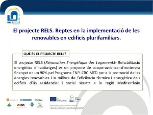 El projecte RELS Reptes en la implementaci de