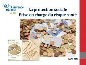 La protection sociale Prise en charge du risque