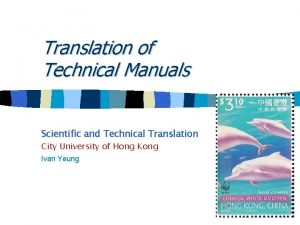 Translation of Technical Manuals Scientific and Technical Translation