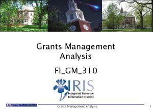 Grants Management Analysis FIGM310 Grants Management Analysis 1
