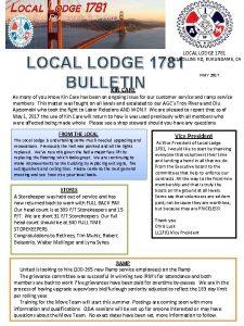 LOCAL LODGE 1781 BULLETIN 1511 ROLLINS RD BURLINGAME