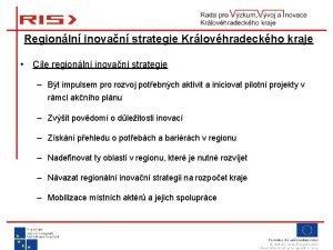 Regionln inovan strategie Krlovhradeckho kraje Cle regionln inovan