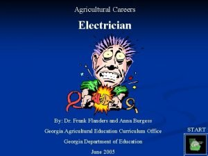 Agricultural Careers Electrician By Dr Frank Flanders and