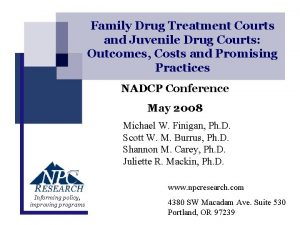 Family Drug Treatment Courts and Juvenile Drug Courts