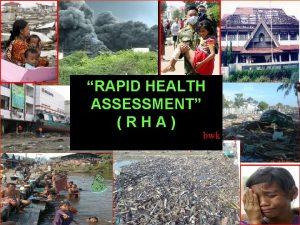 RAPID HEALTH ASSESSMENT RHA bwk Apa yg dimaksud