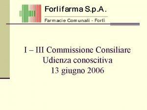 I III Commissione Consiliare Udienza conoscitiva 13 giugno