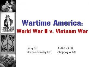 Wartime America World War II v Vietnam War