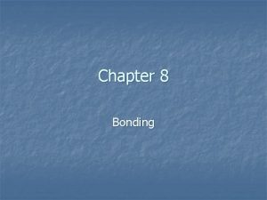Chapter 8 Bonding Lewis Structures n Diagram that