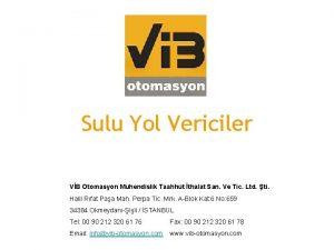 Sulu Yol Vericiler VB Otomasyon Mhendislik Taahht thalat