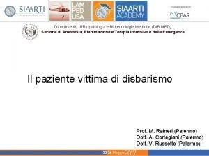 Dipartimento di Biopatologia e Biotecnologie Mediche DIBIMED Sezione