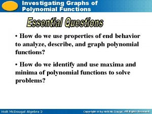Investigating Graphs of Polynomial Functions How do we